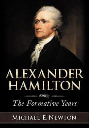 Alexander Hamilton: The Formative Years