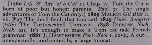 "Oxford English Dictionary: ""Tom cat, tom-cat"""