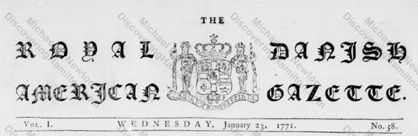 The Royal Danish American Gazette, masthead, January 23 1771