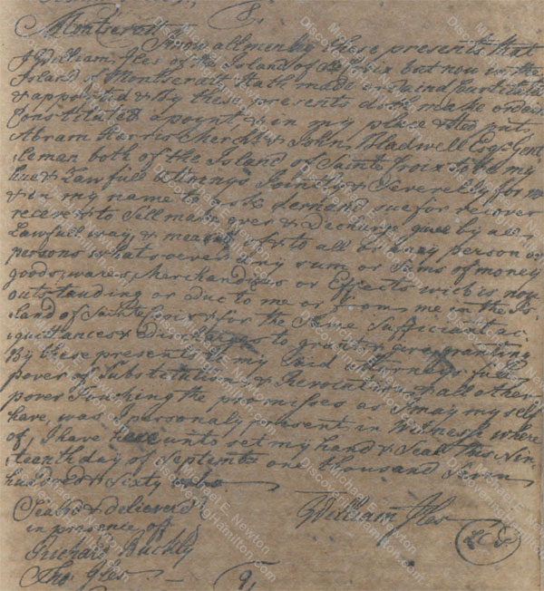 William Iles of the Island of St. Croix but now in the Island of Montserrat, appointing two attorneys, September 19, 1760
